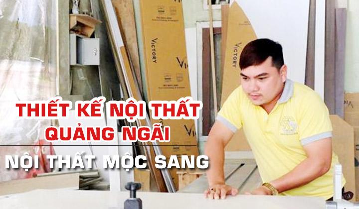 thiet-ke-noi-that-quang-ngai-moc-sang-pro