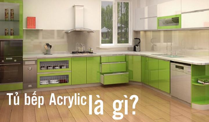 tu-bep-acrylic-la-gi